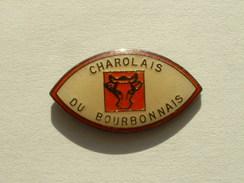 PIN'S VACHE BOEUF - CHAROLAIS DU BOURBONNAIS - Animales