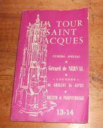 La Tour Saint-Jacques. Numéro Spécial.13 Et 14. Janvier. Avril 1958. - Esotérisme
