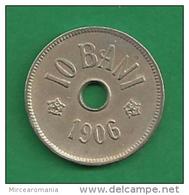 = ROMANIA - 10 BANI - 1906 -   # 83 = - Romania