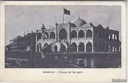 MASSAUA_Eritrea_Palazzo Del Serraglio__Originale D'Epoca100%- - Eritrea