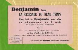 "BUVARD : BENJAMIN  Lance ""La Croisade Du Beau Temps "" - Stationeries (flat Articles)"
