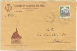 1983 FRIULI UDINE SPLENDIDA BUSTA ILLUSTRATA COMUNE DI POZZUOLO DEL FRIULI 10.5.83 AFFRANCATA CASTELLI X L.400 (8135) - 6. 1946-.. Repubblica