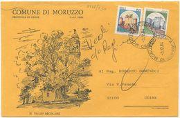 1983 FRIULI PROVINCIA UDINE SPLENDIDA BUSTA ILLUSTRATA COMUNE DI MORUZZO 3.12.84 AFFRANCATA CASTELLI L.450 ISOLATO (8136 - 6. 1946-.. Repubblica