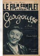 REVUE LE FILM COMPLET Du SAMEDI Gargousse *MM.BACH *S.FABRE *MONTEL*M.FONTAL *SINOEL *J.FUSIER-GIR  Janvier 1939 - Magazines