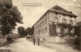 FRONTIERE(DOUANE) LES PARGOTS - Douane