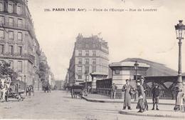 BE17-  PARIS PLACE DE L'EUROPE RUE DE LONDRES   CPA  CIRCULEE VOIR VERSO - Distretto: 08