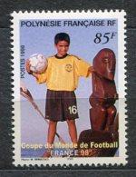 4246  - POLYNESIE   N° 565**  Coupe Du Monde De Football  FRANCE 98     1998      SUPERBE - Unused Stamps