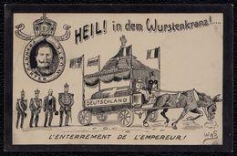 PROPAGANDE Militaire - ANTI KAISER WILHELM II - CARICATURE - SATIRE - DESSIN - Guerre 14-18-1 WK-Militaria - Rare !!! - Guerre 1914-18
