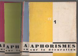Aphorismes Sur La Décoration : Fasc 1 à 10 + Petits Docs.(offert Par VIACROZE DECORATION) (CAT 837) - Advertising