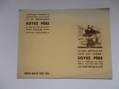 Buvard Fabrique Générale D'articles De Voyage Et De Maroquinerie Soyez Père 21, Rue Des Ponts-de-Comines à Lille (59). - Blotters