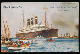 RED STAR LINE - TRIPLE SCREW ,, BELGENLAND ,, 27.200 TONS - Steamers
