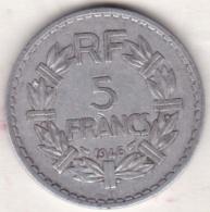 5 FRANCS 1946 B (Beaumont Le Roger). , 9 Ouvert ,  Aluminium - France