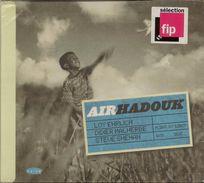 HADOUK TRIO , Air - Musiques Du Monde
