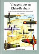 """Klein Brabant """" Vleugels Boven Klein-Brabant """" 2 Delen In Nieuwstaat 1999/2002 - Histoire"""