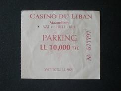TICKET BILLET BIGLIETTO D INGRESSO PARKING CASINO LEBANON LIBAN - Toegangskaarten