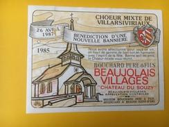 4989 -  Choeur Mixte De Villarsiviriaux(Suisse) Bénédiction D'une Nouvelle Bannière 1987 Beaujolais Chateau Du Souzy 85 - Musique