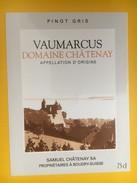 4998 -  Vaumarcus Domaine Châtenay Pinot Gris Neuchâtel  Suisse - Etiquettes