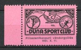 Vignette Publicitaire Duna Sport Club, Skispringer & Wanderer 1931, Armoiries - Cinderellas