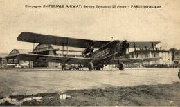 Aviation - Compagnie ( Impériale Airway) Service Trimoteur 20 Places Paris Londres - Aerodromi