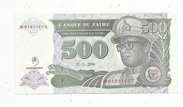 Billet , ZAÏRE , Cinq Cents ,500 Nouveaux Zaires , 15.2.1994 , Banque Du ZAÏRE , 2 Scans - Zaire