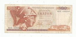 Billet , GRECE , 100 Ekaton , 1978 , 2 Scans - Grèce