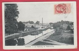 Tournai - Le Faubourg De Valenciennes ... Péniche ... Industrie - 1907 ( Voir Verso ) - Tournai