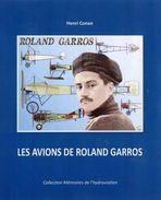 Les Avions De Roland Garros - Livres, BD, Revues