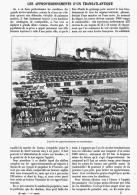 LES APPROVISONNEMENTS D'UN TRANSATLANTIQUE ( LA PROVENCE )   1908 - Boats