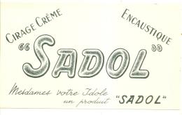 -BUVARD -   SADOL Cirage Et Encaustique -TTB - Produits Ménagers