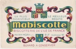 ---- BUVARD ---- -   MABISCOTTE Biscotterie De L'île De France - à  MITRY MORY -  -excellent état - Biscottes