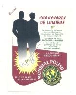 ---- BUVARD ---- - Chaussures De Lumiere MONDIAL POLISH - Excellent état - Produits Ménagers