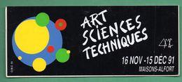 ARTS SCIENCES TECHNIQUES 1991 MAISONS ALFORT / AUTOCOLLANT - Autocollants