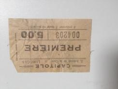 LIMOGES, CAPITOLE , , 2 Avenue De La Gare ,ticket De 1ere,vers 1900 - Tickets - Vouchers