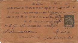 """1899- Enveloppe De Saigon Central Affr. 25 C Groupe   """" Via Colombo """" Pour Madura  -au Dos Cad De Marseille /Etranger - Indochine (1889-1945)"""