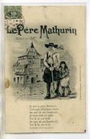 29 LE PERE MATHURIN Carte Rare  Aveugle Joyeux Barde Et Enfant Voir Paroles Chanson - Edit Lib Lazennec Saint  /DS-2016 - France