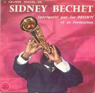 45 TOURS JOE BROWN SAPHIR LDP 5040 4 GRANDS SUCCES DE SIDNEY BECHET - Instrumental