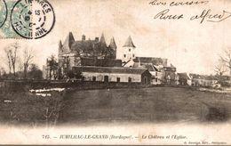 JUMILHAC LE GARND LE CHATEAU ET L EGLISE - Autres Communes