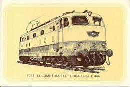 Locomotiva Elettrica FS Gr E 444, Anno 1967 - Società Nazionale Di Mutuo Soccorso Fra Ferrovieri - Treni