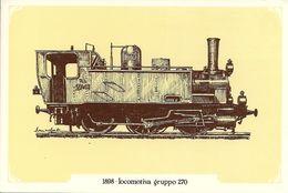 Locomotiva A Vapore Gruppo 270, Anno 1898 - Società Nazionale Di Mutuo Soccorso Fra Ferrovieri - Treni
