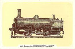 Locomotiva A Vapore Mastodonte Dei Giovi, Anno 1853 - Società Nazionale Di Mutuo Soccorso Fra Ferrovieri - Treni