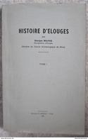 T29 / Histoire D' Elouges Par Georges Mulpas - Tome I 1968 - Dour Mons - Cultural