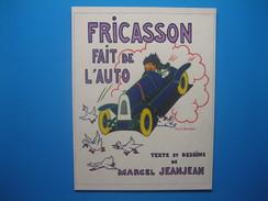 """(1926) Publicité De Presse Recto-verso """" FRICASSON Fait De L'auto """" De Marcel Jeanjean - Non Classés"""