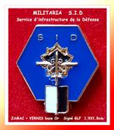 SUPER PIN´S MILITARIA : Service D'infrastructure De La Défense (SID) Signé GLF, En ZAMAC +Vernis En Creux Base Or - Army