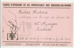 ---- BUVARD ----Caisse D'épargne De Prévoyance Des Bouches Du Rhône EPARGNE SCOLAIRE  - Excellent état - Banque & Assurance