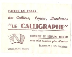 ---- BUVARD ----  LE CALLIGRAPHE Cahiers Copies .. TTB - Produits Ménagers
