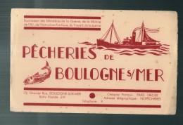 ---- BUVARD ----   Pêcheries De Boulogne Sur Mer TB Chalutier - Fournisseur Des Ministeres De La Guerre TB - Food