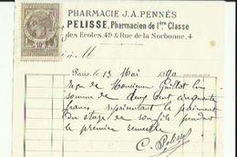 Facture Avec Timbre De Quittance 10 Ct De PHARMACIE  J A  PENNES _ PELISSE PHARMACIEN De 1ere Classe A PARIS En 1890 - France