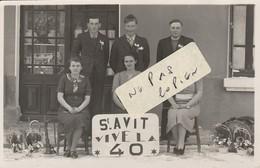 SAINT AVIT- Conscrits - Vive La Classe 1940 ( Carte-photo ) - France