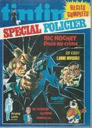 "TINTIN Spécial ( Super ) "" POLICIER ""  N° 26   -  CINQ POUCE 1978 - Tintin"