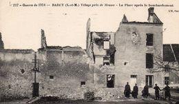 BARCY LA PLACE APRES LE BOMBARDEMENT 1917 1918 - Cartes Postales